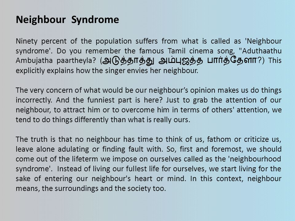 Neighbour Syndrome