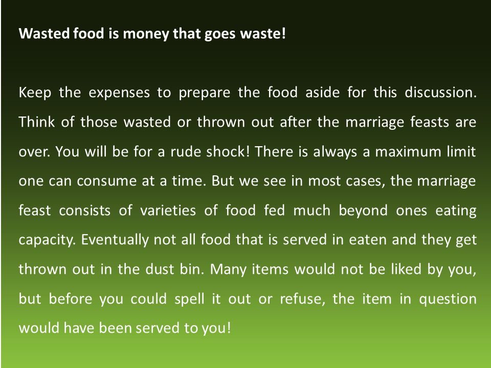 Wasted food is money that goes waste!