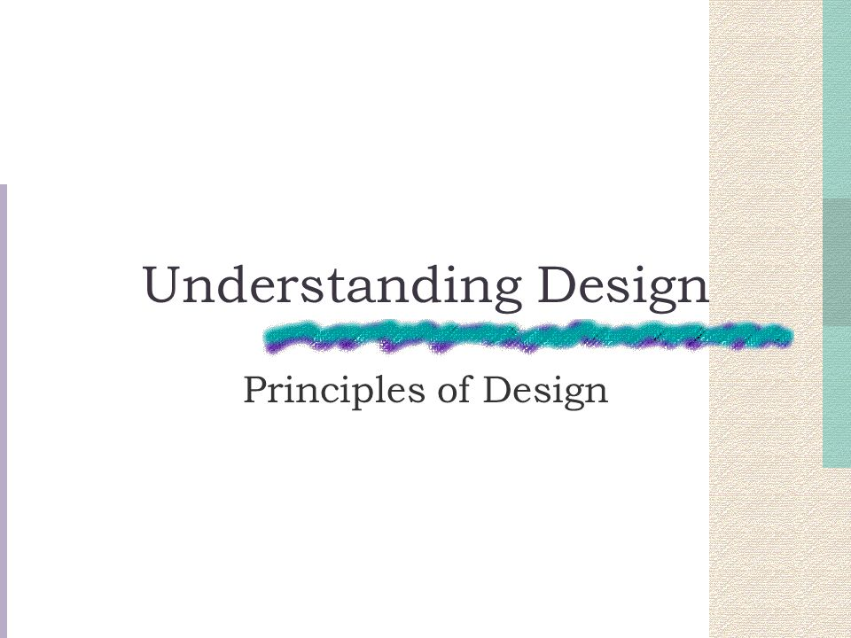 Understanding Design Principles of Design