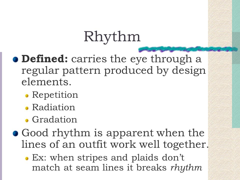 Rhythm Defined: carries the eye through a regular pattern produced by design elements. Repetition.