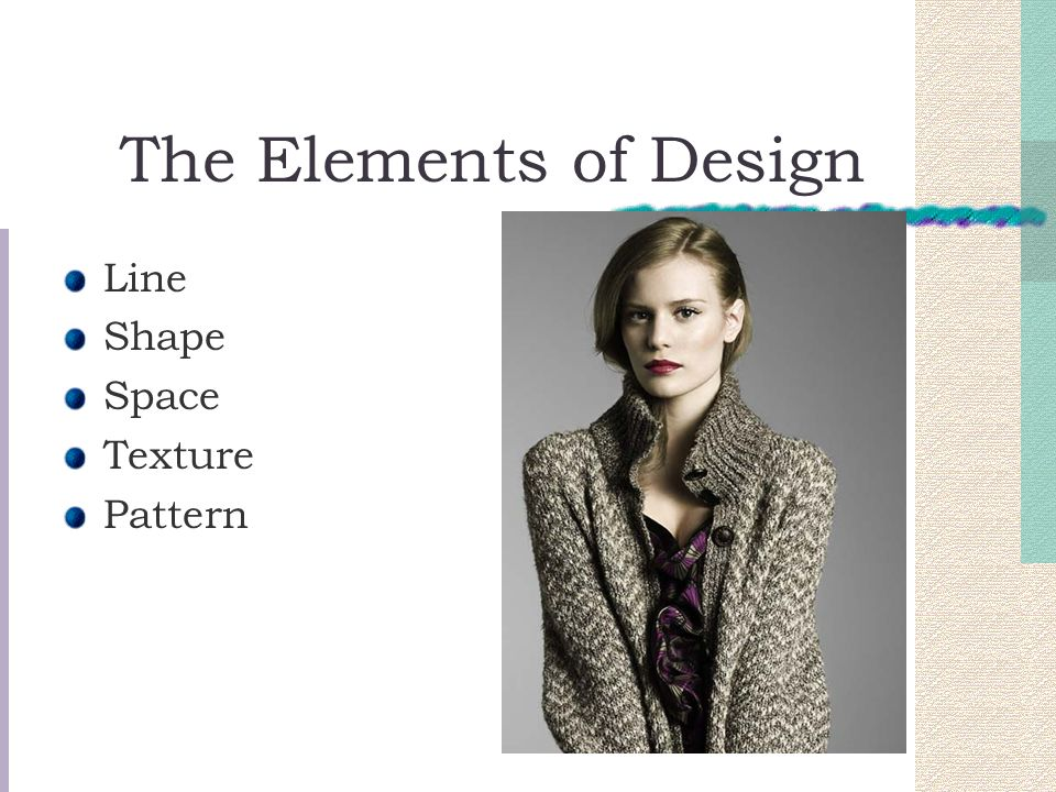 The Elements of Design Line Shape Space Texture Pattern