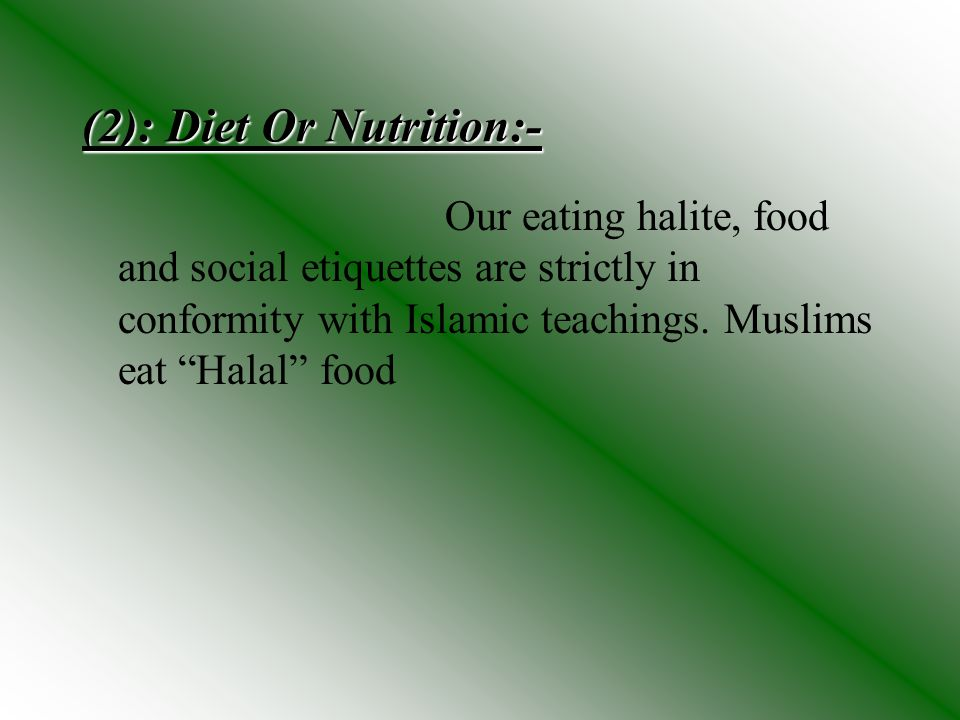 (2): Diet Or Nutrition:-