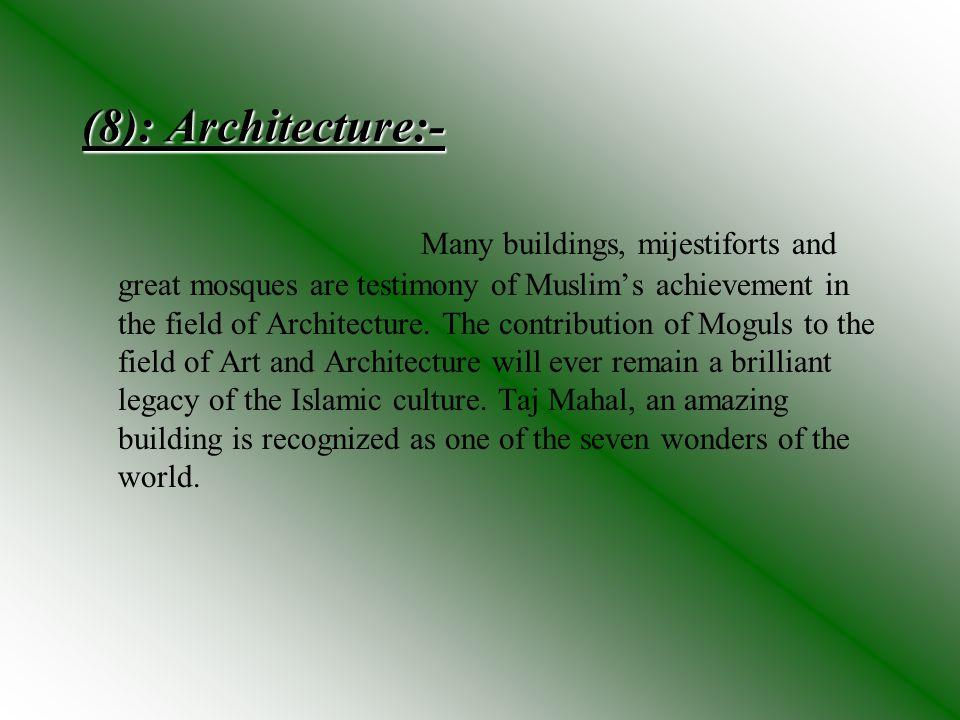 (8): Architecture:-