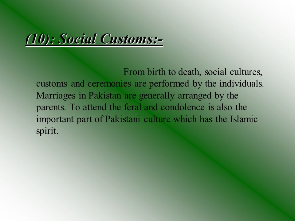 (10): Social Customs:-