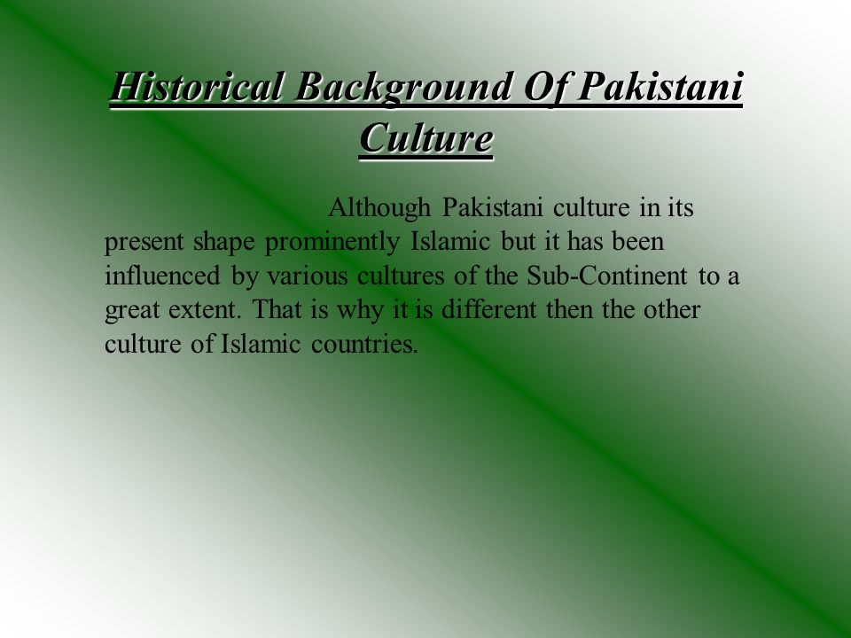 Historical Background Of Pakistani Culture