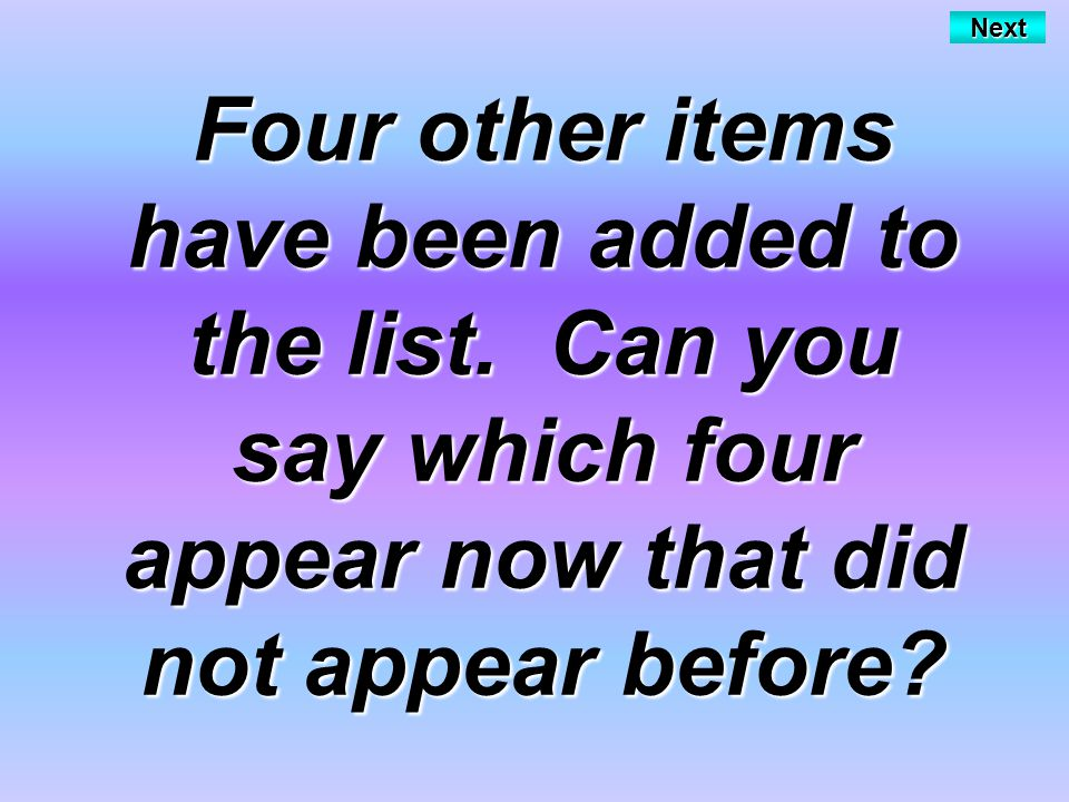 Next Four other items have been added to the list.