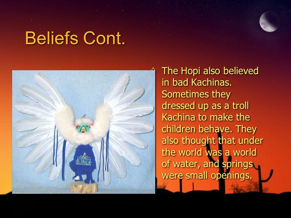 Beliefs Cont.