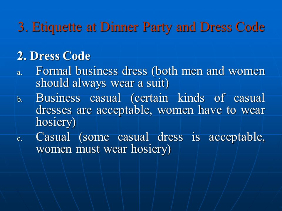 3. Etiquette at Dinner Party and Dress Code