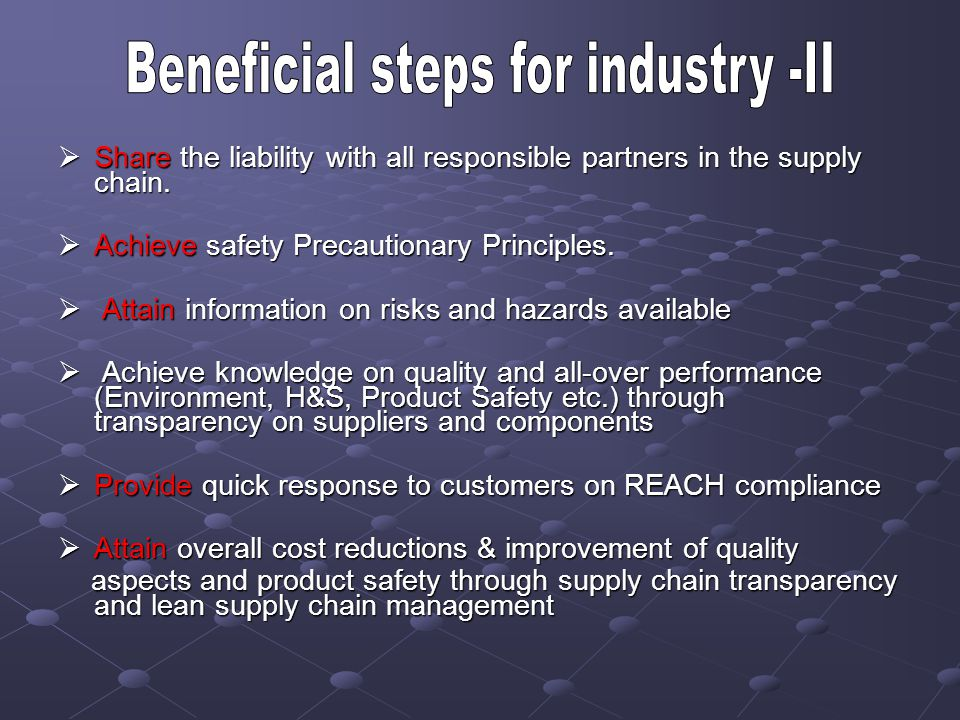 Beneficial steps for industry -II