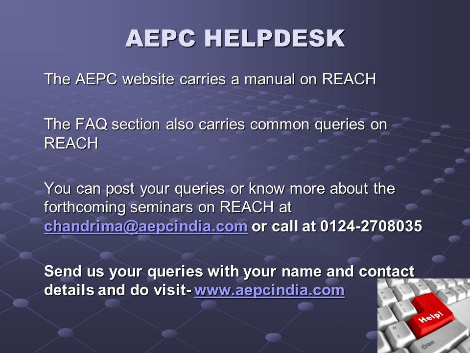 AEPC HELPDESK The AEPC website carries a manual on REACH