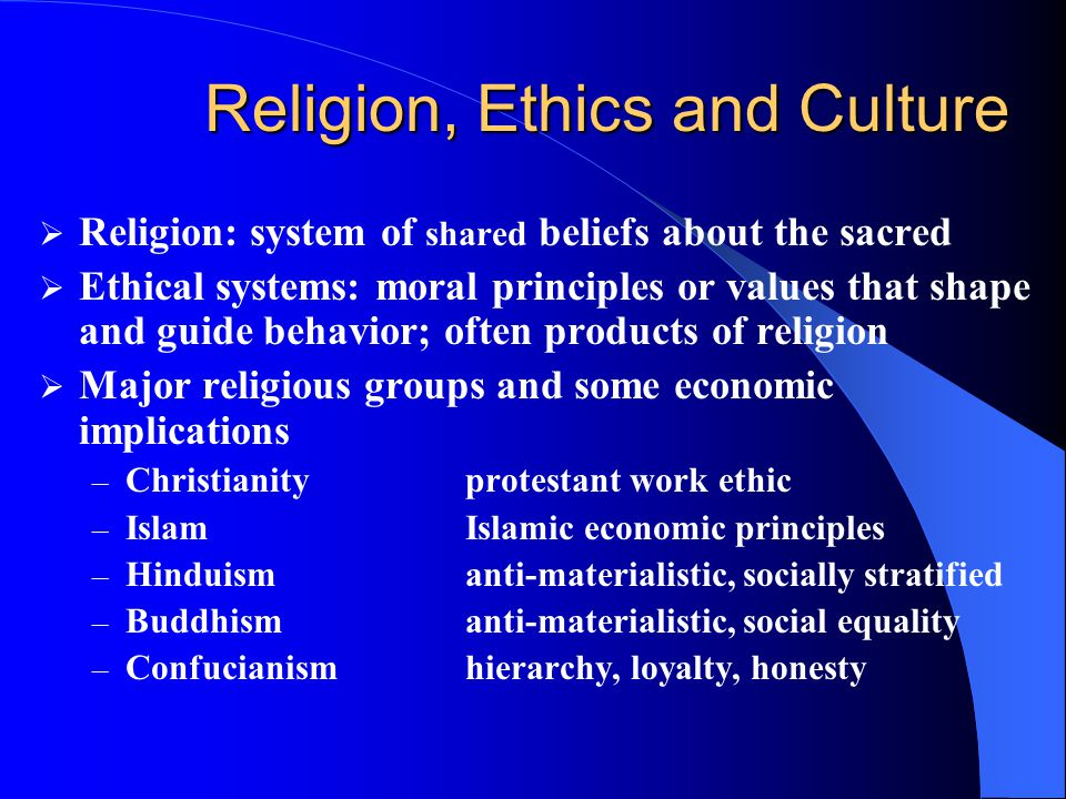 Religion, Ethics and Culture