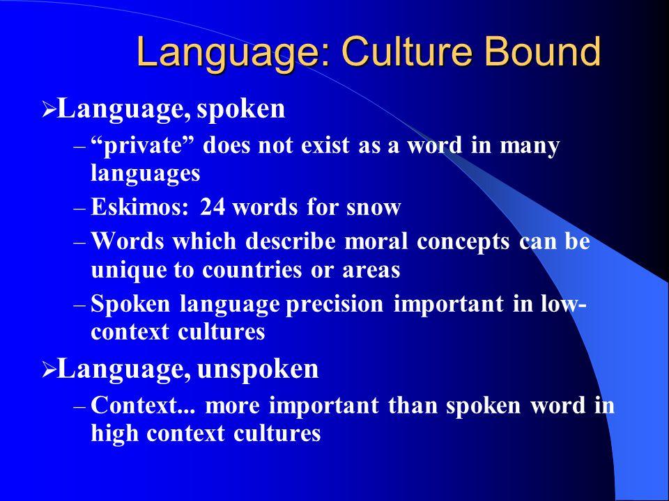 Language: Culture Bound