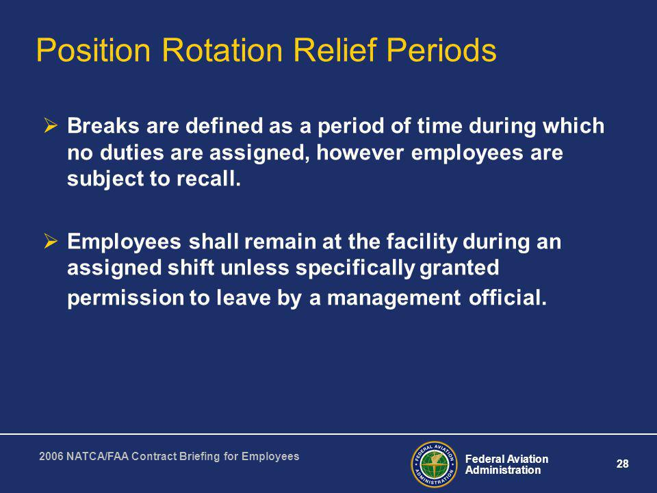 Position Rotation Relief Periods