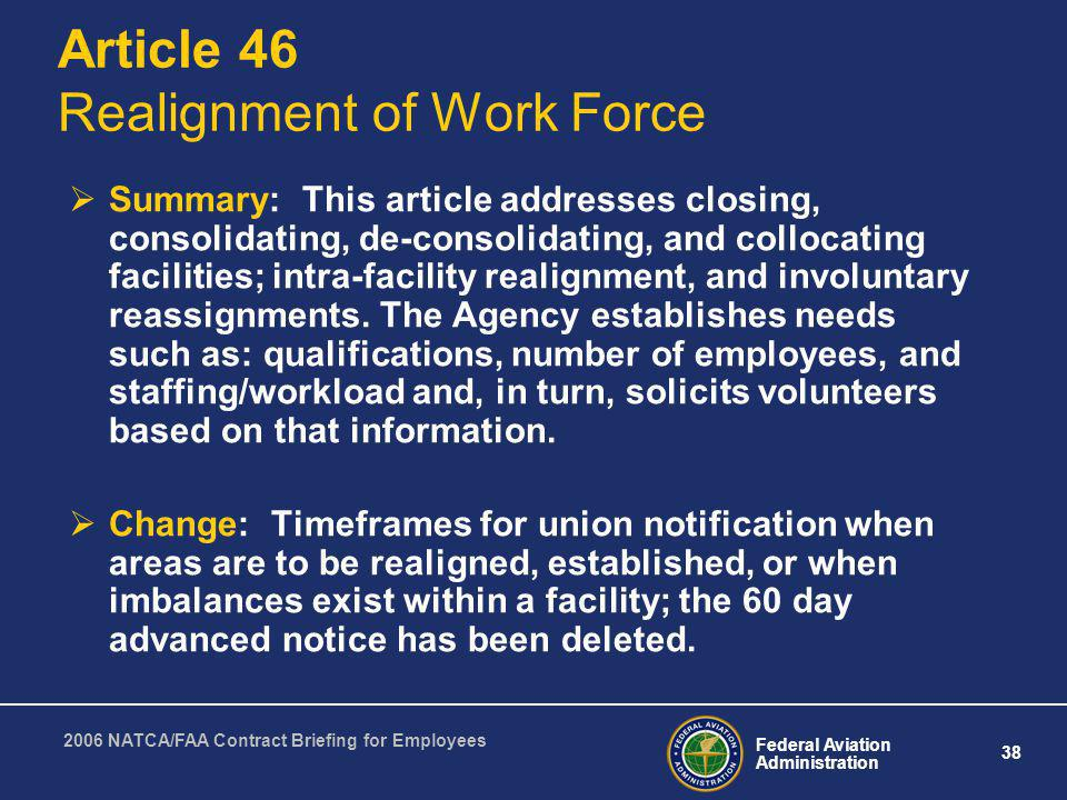 Article 46 Realignment of Work Force