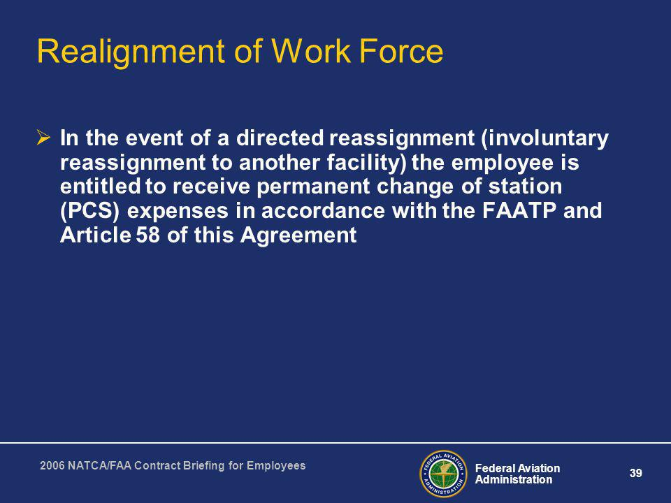 Realignment of Work Force