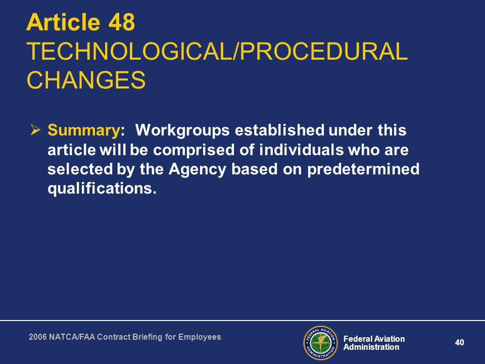 Article 48 TECHNOLOGICAL/PROCEDURAL CHANGES