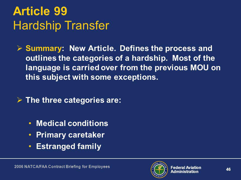 Article 99 Hardship Transfer