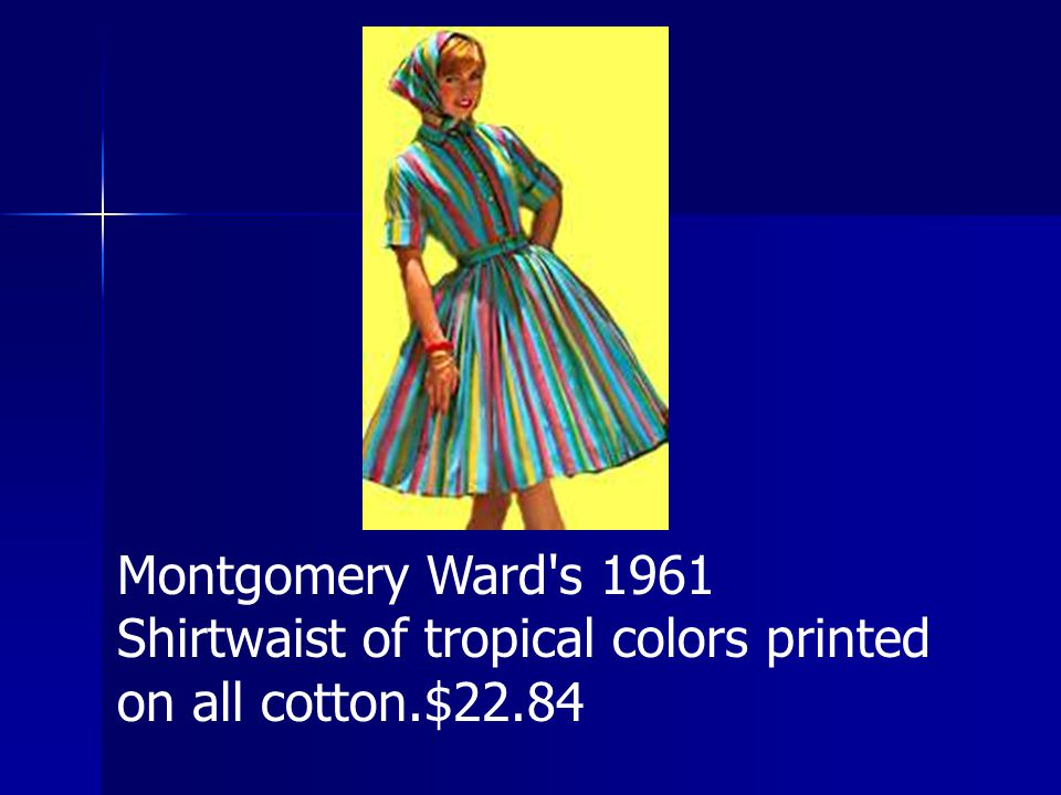 Montgomery Ward s 1961 Shirtwaist of tropical colors printed on all cotton.$22.84
