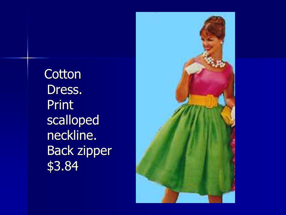 Cotton Dress. Print scalloped neckline. Back zipper $3.84
