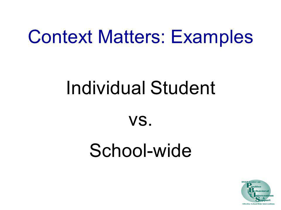 Context Matters: Examples