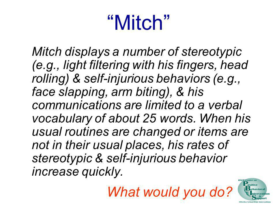 Mitch What would you do