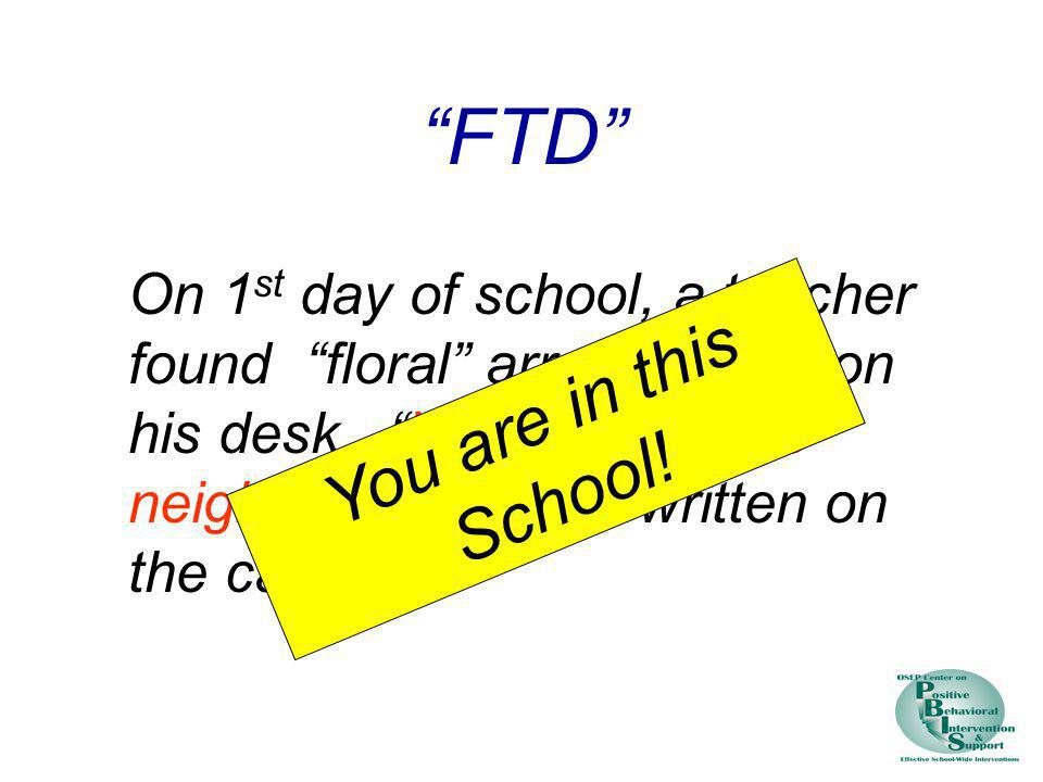 FTD You are in this School!