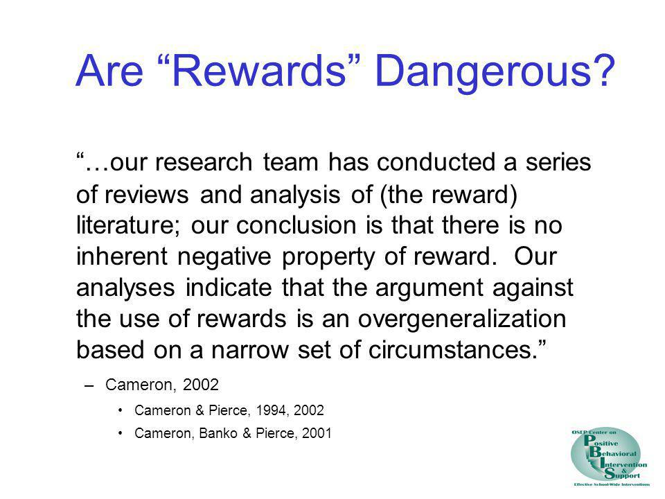 Are Rewards Dangerous