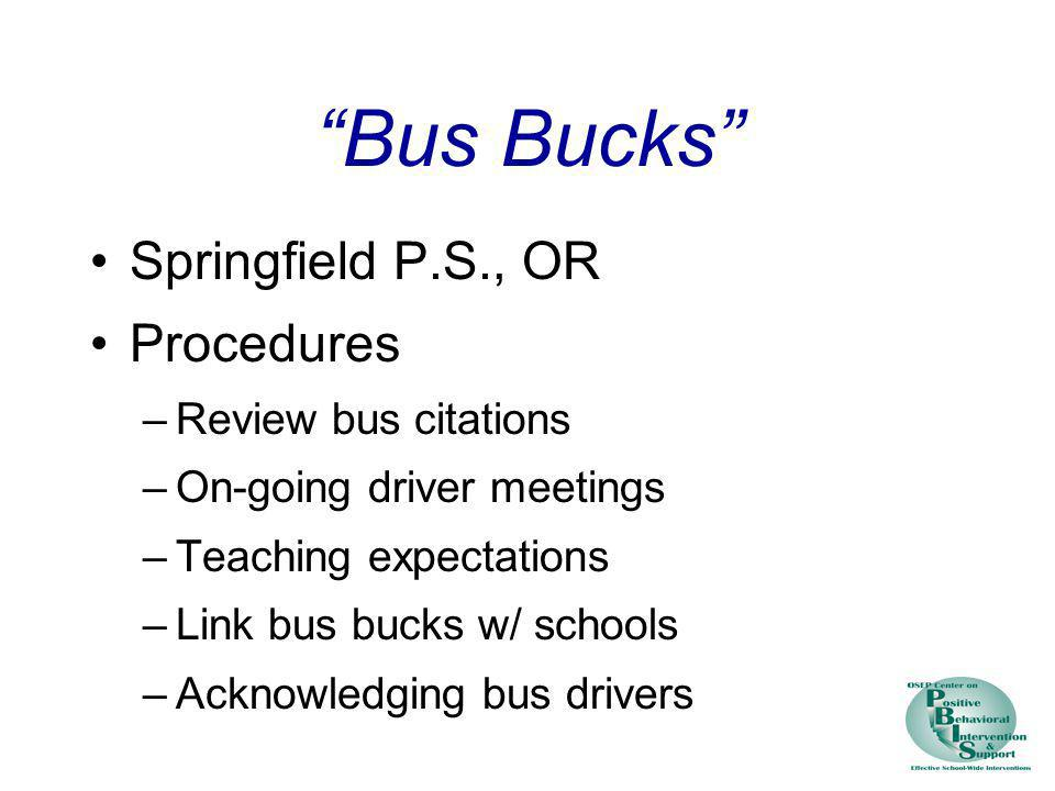 Bus Bucks Springfield P.S., OR Procedures Review bus citations