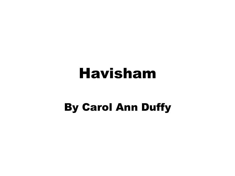 Havisham By Carol Ann Duffy