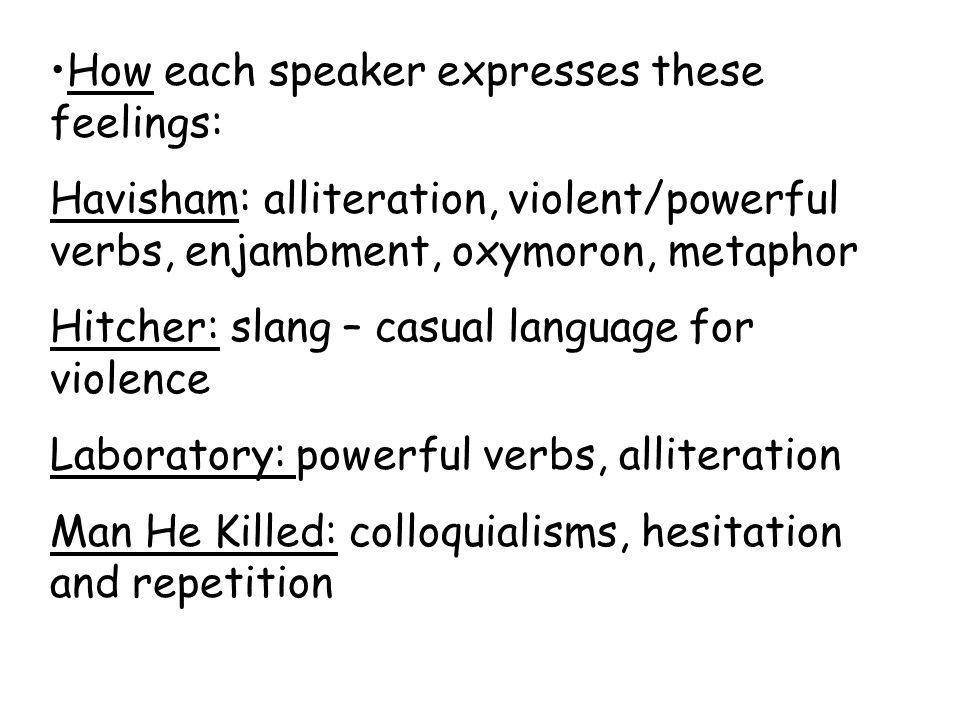 How each speaker expresses these feelings:
