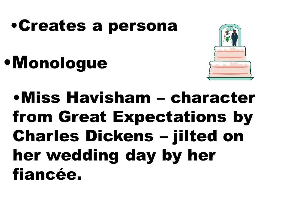 Monologue Creates a persona