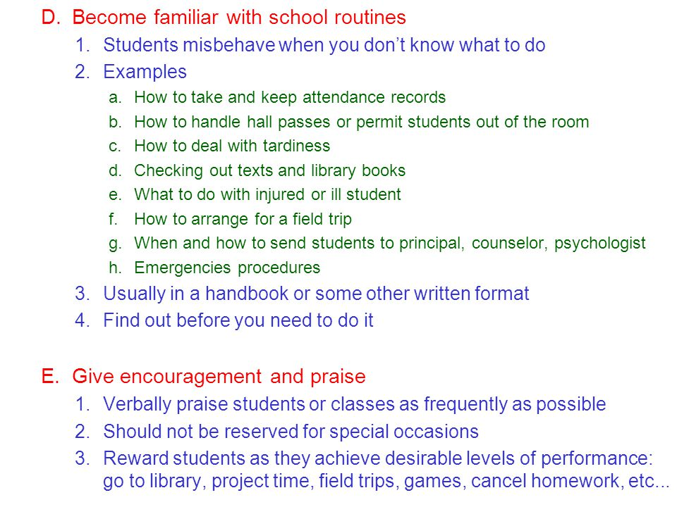 Become familiar with school routines