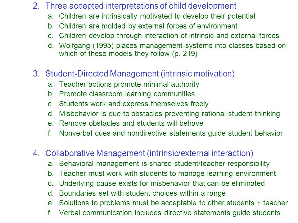 Three accepted interpretations of child development