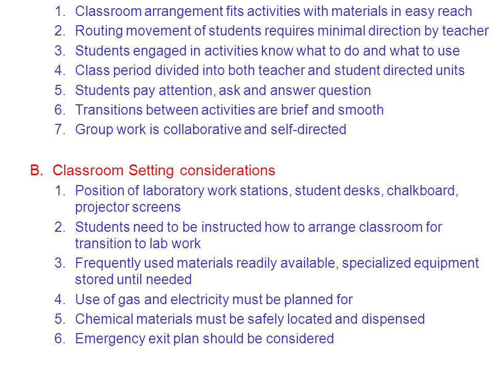 Classroom Setting considerations