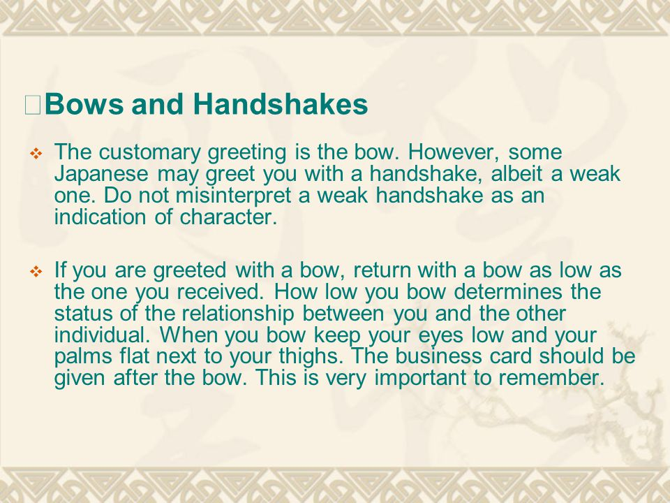 ※Bows and Handshakes