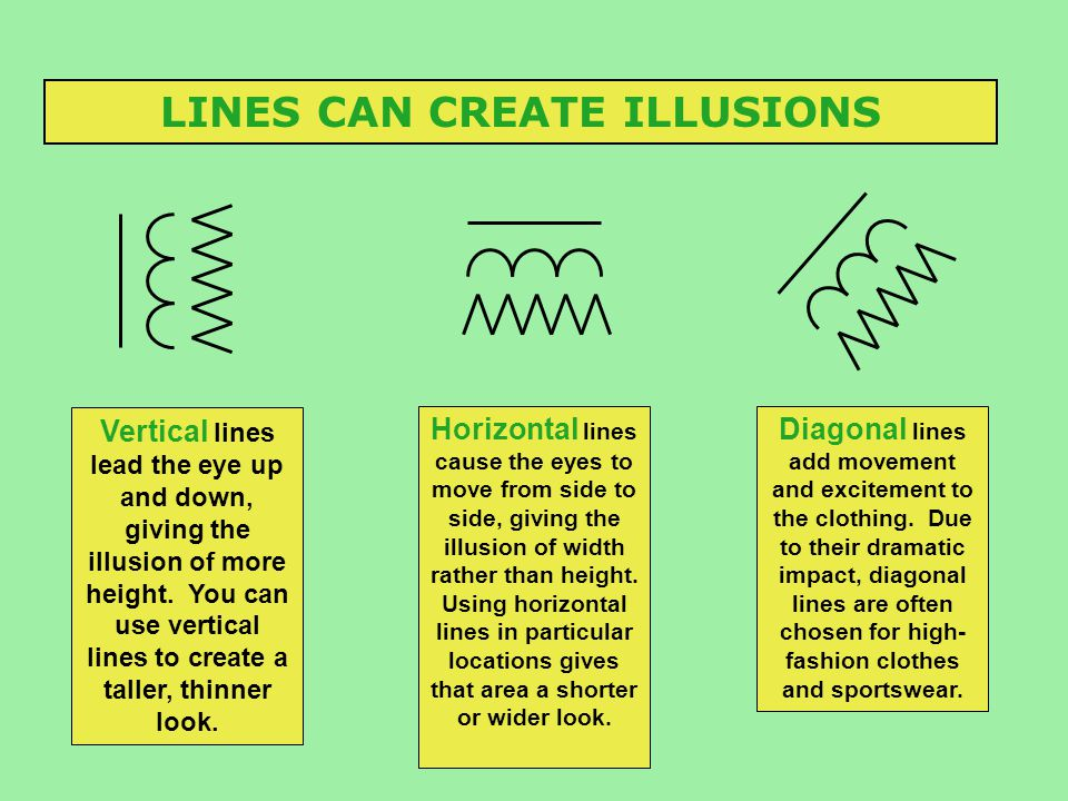 LINES CAN CREATE ILLUSIONS