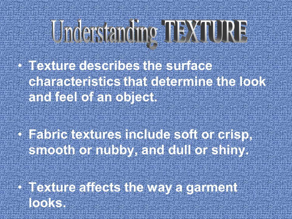 Understanding TEXTURE