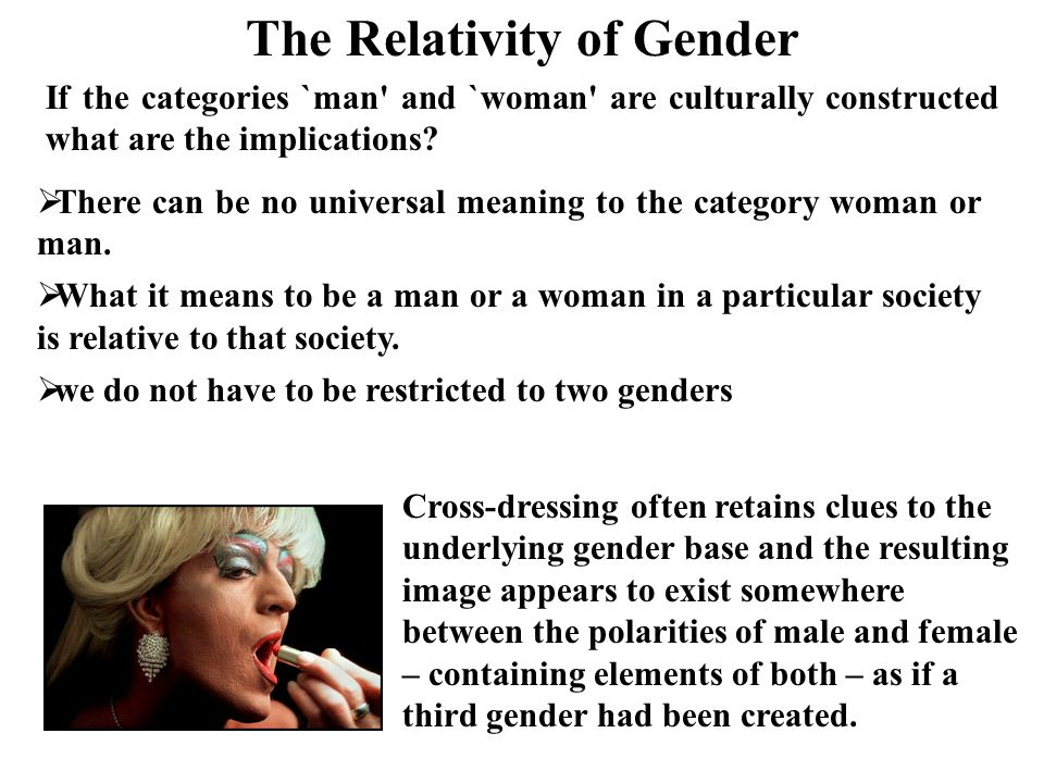 The Relativity of Gender