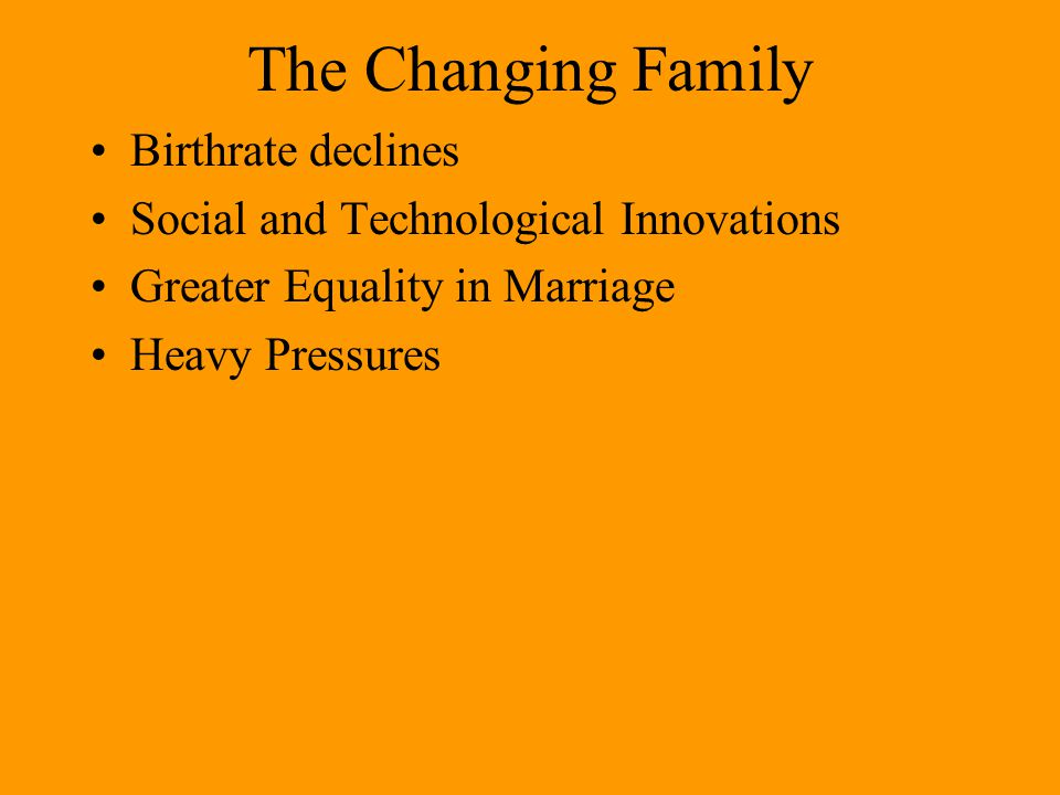 The Changing Family Birthrate declines