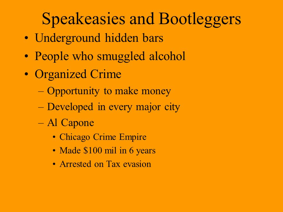 Speakeasies and Bootleggers