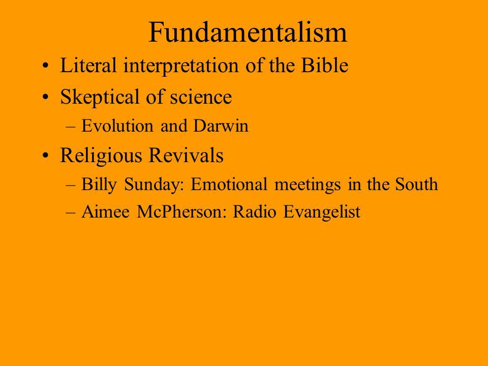 Fundamentalism Literal interpretation of the Bible