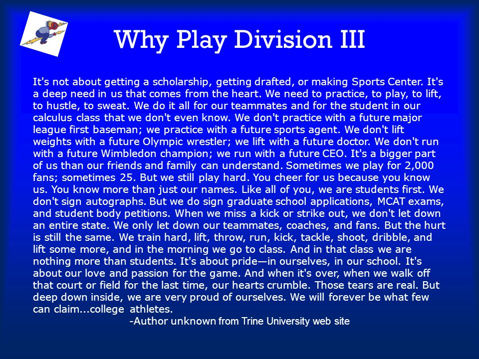 -Author unknown from Trine University web site