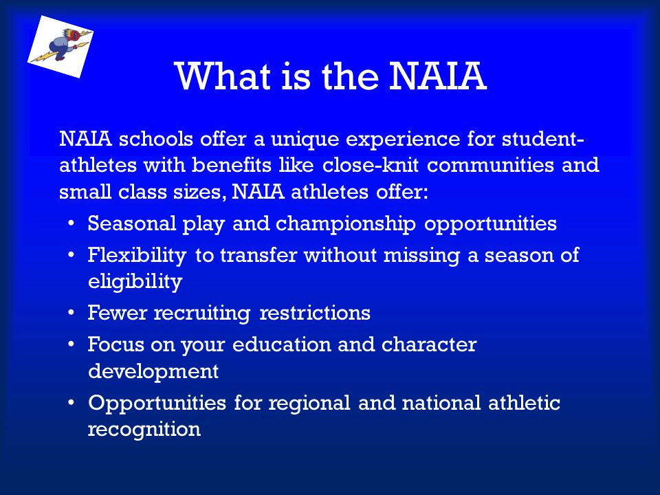 What is the NAIA Seasonal play and championship opportunities