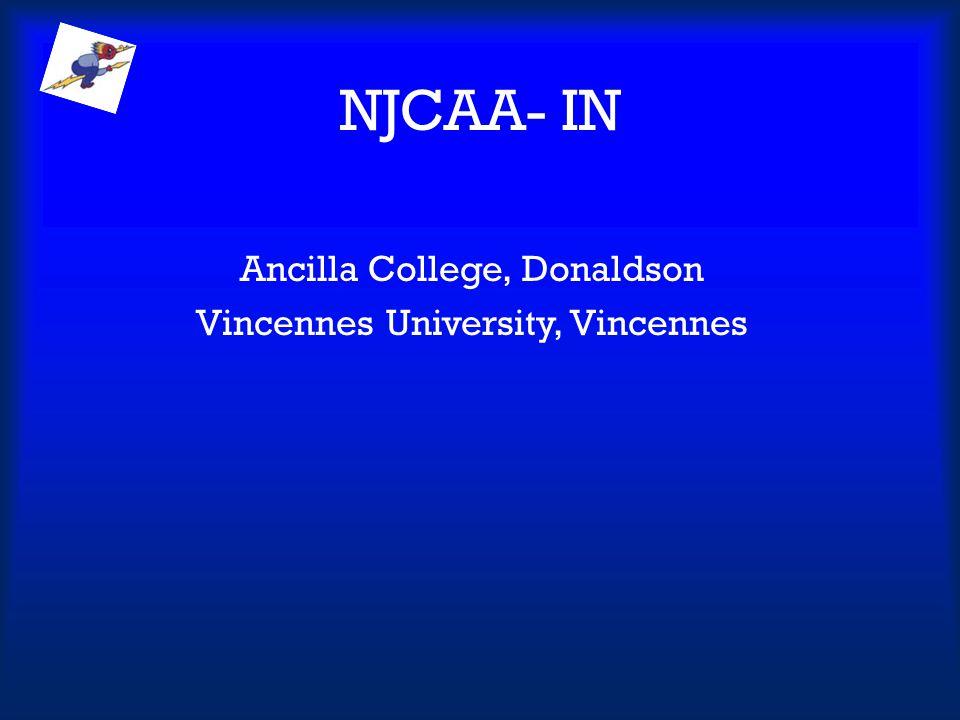 Ancilla College, Donaldson Vincennes University, Vincennes