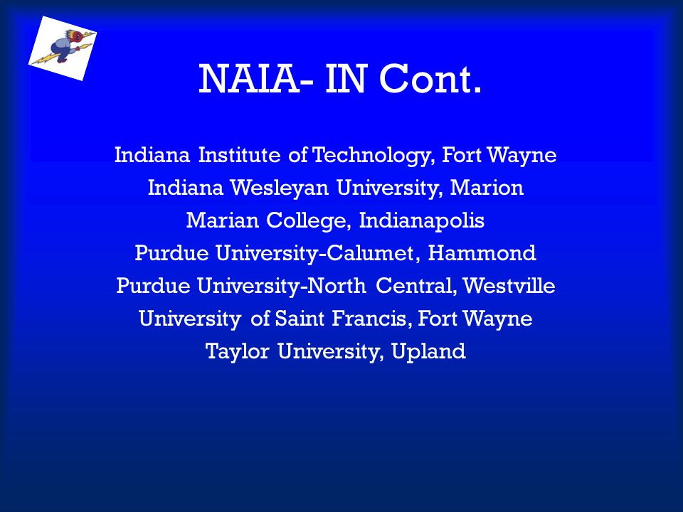 NAIA- IN Cont.