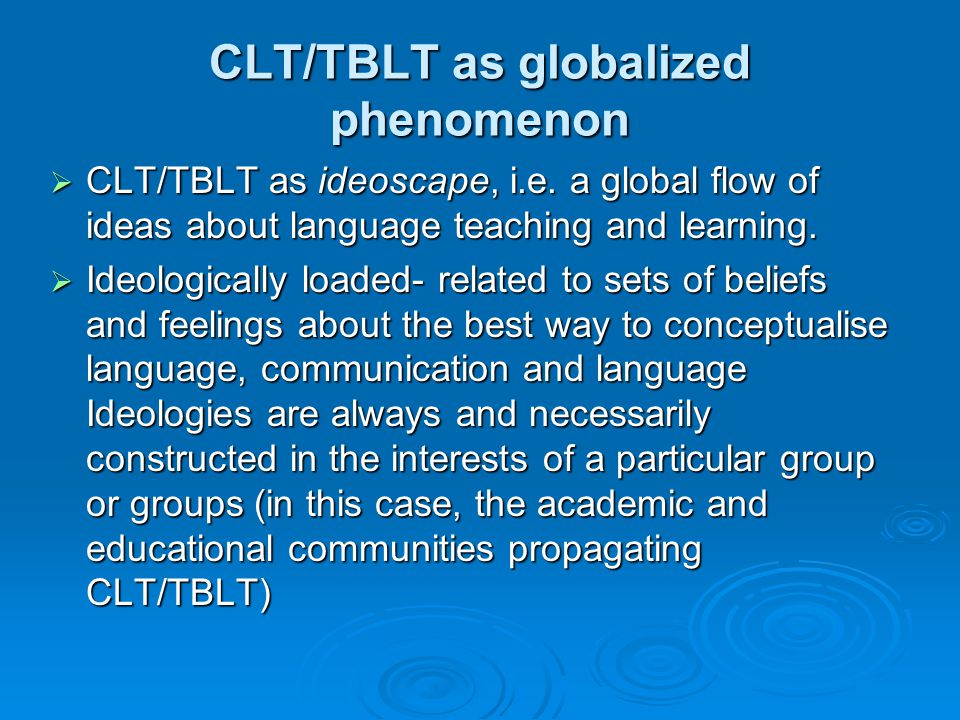 CLT/TBLT as globalized phenomenon