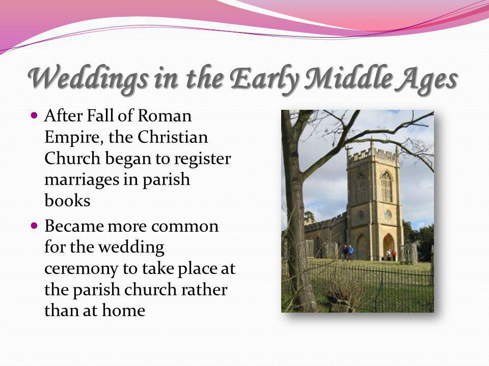 Weddings in the Early Middle Ages