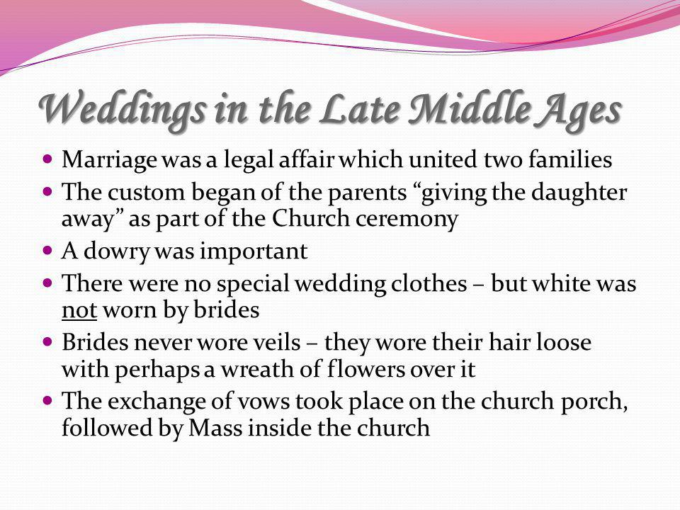 Weddings in the Late Middle Ages