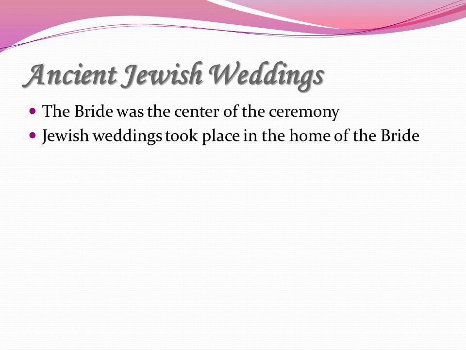 Ancient Jewish Weddings