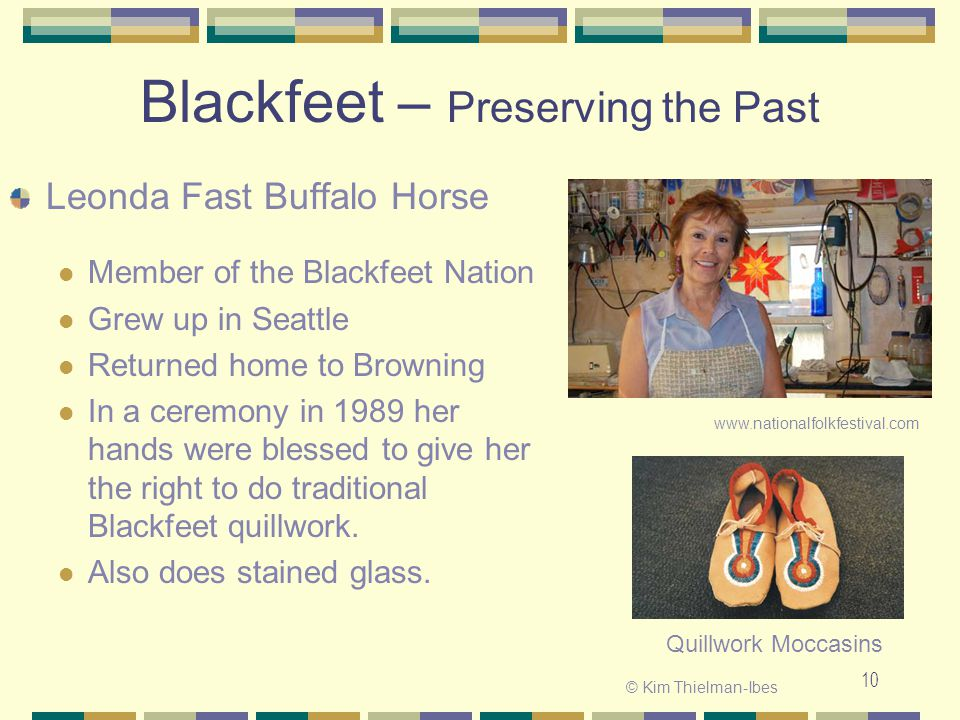 Blackfeet – Preserving the Past